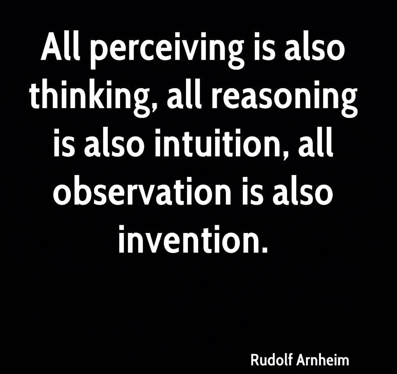 rudolf-arnheim-artist-all-perceiving-is-also-thinking-all-reasoning